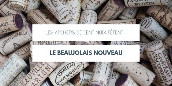 Les Archers de Cent Noix fêtent le Beaujolais Nouveau 2019