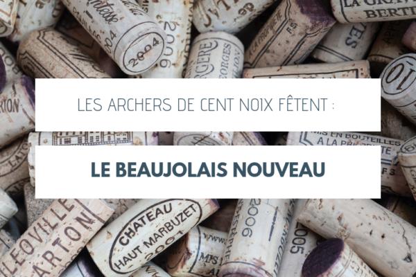Les Archers de Cent Noix fêtent le Beaujolais nouveau !