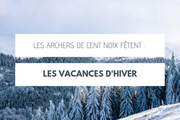 Les Archers de Cent Noix Fêtent les vacances d'hiver (et la Saint Sébastien) !